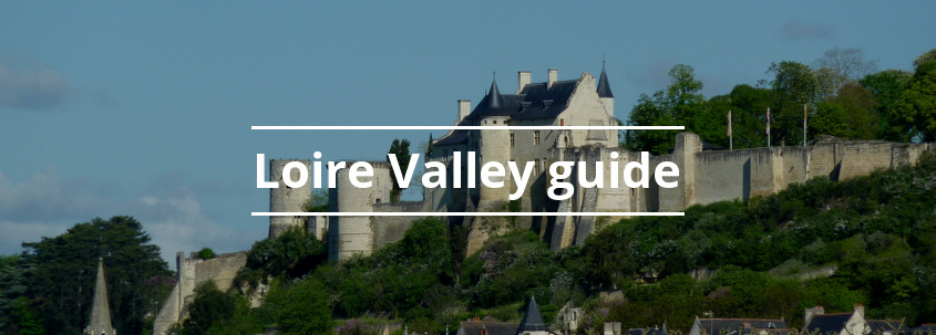 Visit Loire Valley, top destinations loire valley, things to do Loire Valley